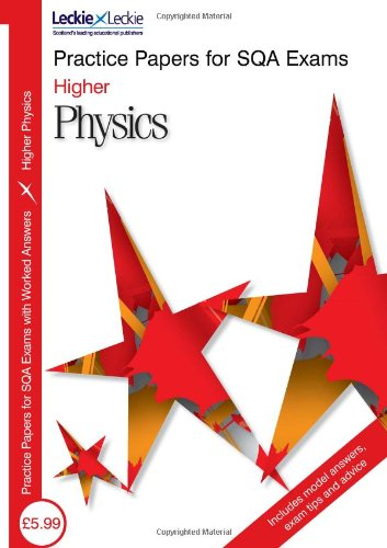 PRACTICE PAPER H PHYSICS (Practice Papers for Sqa Exams)