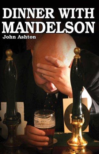 Dinner with Mandelson By John Ashton