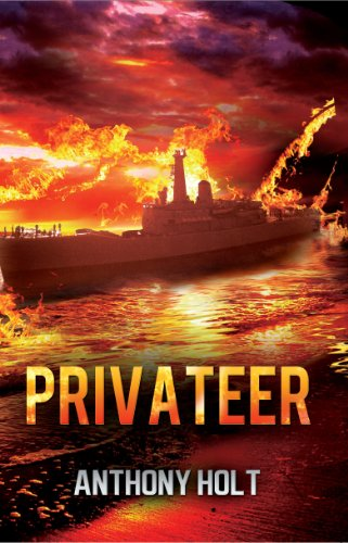 Privateer By Anthony Holt