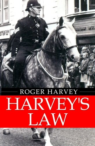Harvey's Law By Roger Harvey