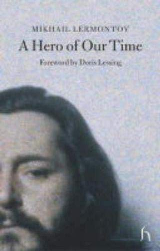 A Hero of Our Time By M.IU Lermontov