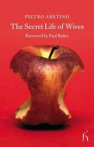 The Secret Life of Wives By Pietro Aretino