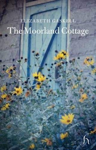 The Moorland Cottage By Elizabeth Cleghorn Gaskell