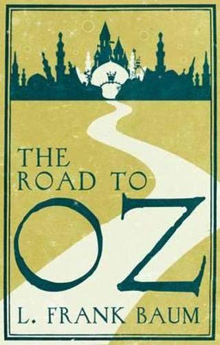 The Road to Oz by L. F. Baum