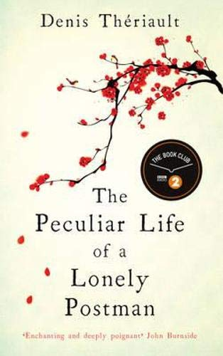 The Peculiar Life of a Lonely Postman By Denis Theriault