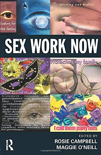 Sex Work Now By Edited by Rosie Campbell