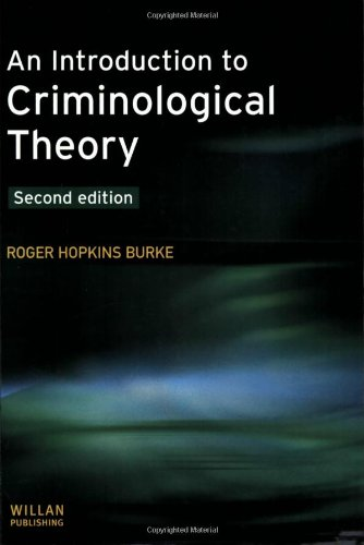 An Introduction to Criminological Theory by Roger Hopkins Burke