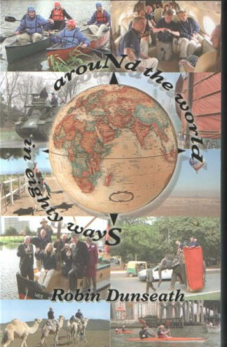 Around the World in Eighty Ways By Robin Dunseath