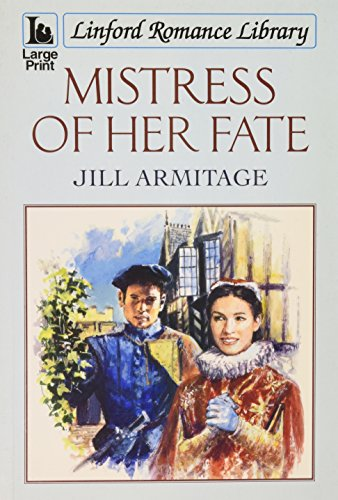Mistress of Her Fate By Jill Armitage