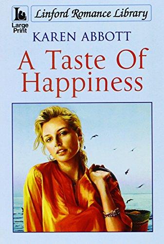 A Taste of Happiness By Karen Abbott