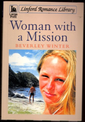 Woman with a Mission By Beverley Winter