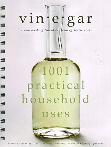 Vinegar: 1001 Practical Household Uses By L&K Designs