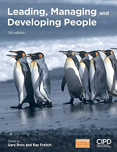 Leading, Managing and Developing People By Edited by Gary Rees