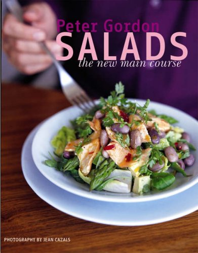 Salads: The New Main Course By Peter Gordon