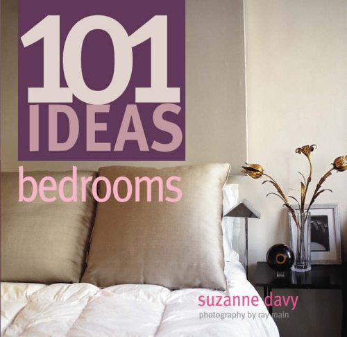 101 Ideas Bedrooms by Suzanne Davy