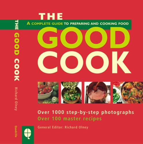 The Good Cook By Richard Olney