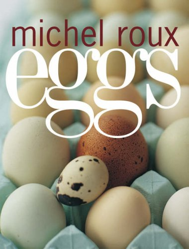 Eggs By Michel Roux
