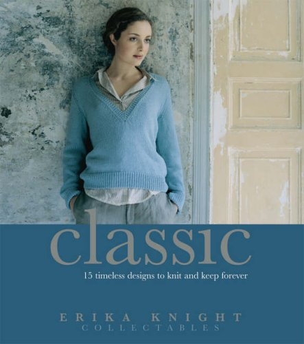 Erika Knight Collectables: Classic By Erika Knight