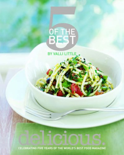 Delicious: 5 of the Best by Valli Little