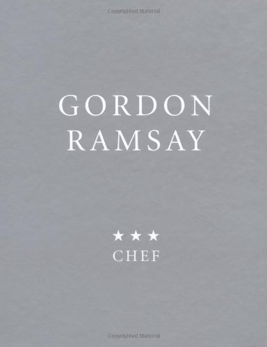 Recipes from a 3*** Chef By Gordon Ramsay