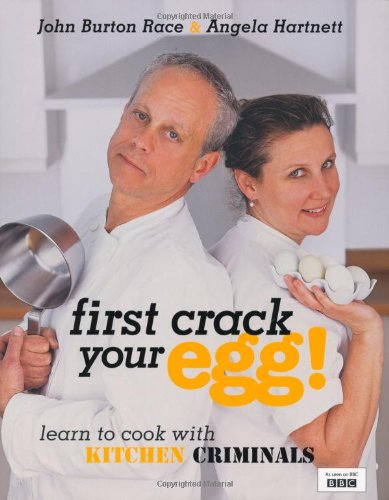 First Crack Your Egg by John Burton-Race