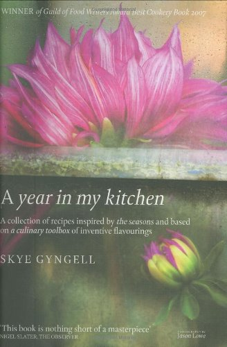A Year in My Kitchen by Skye Gyngell