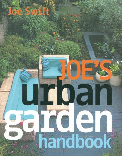 Joe's Urban Garden Handbook by Joe Swift