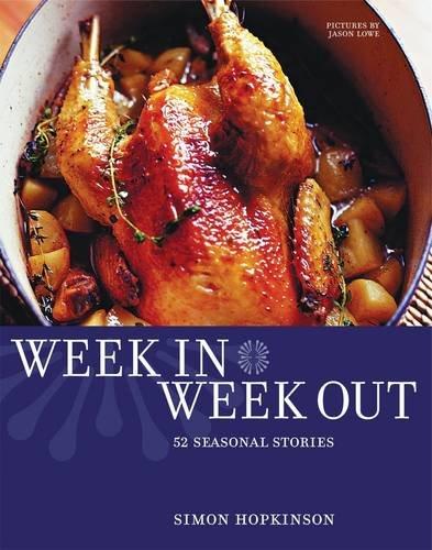 Week in Week Out By Simon Hopkinson