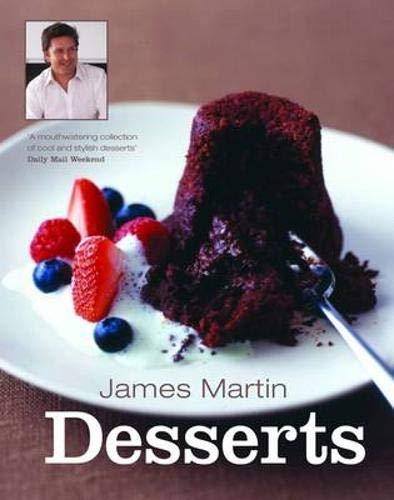 James Martin Desserts by James Martin