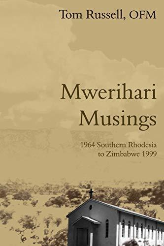 Mwerihari Musings By Tom Russell