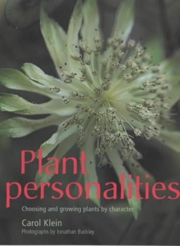 Plant Personalities By Carol Klein