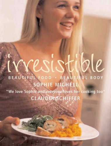 Irresistible By Sophie Michell