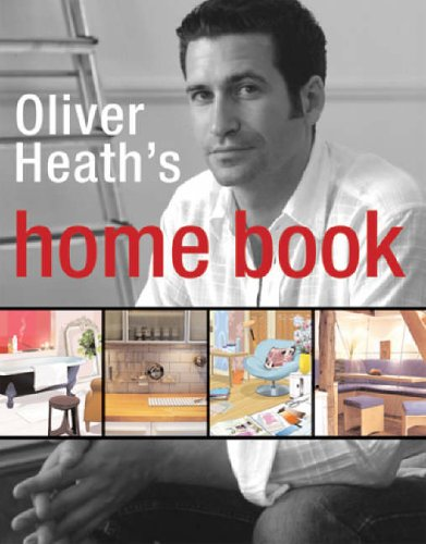 The Home Book By Oliver Heath