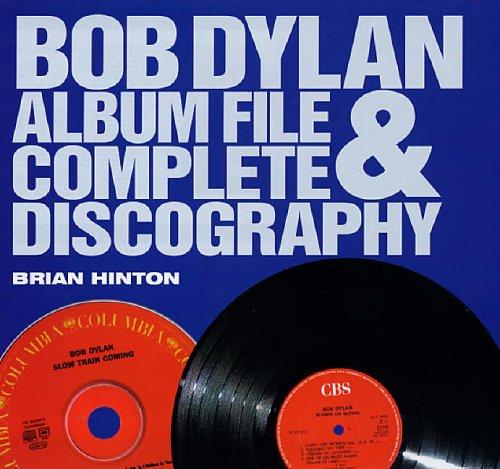 Bob Dylan Discography By Brian Hinton