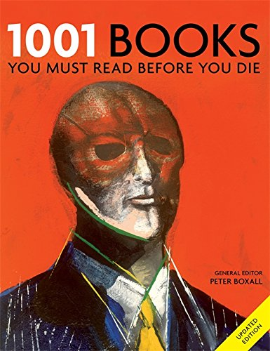 1001 Books: You Must Read Before You Die By Peter Boxall