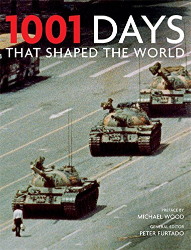 1001: Days That Shaped Our World by Peter Furtado