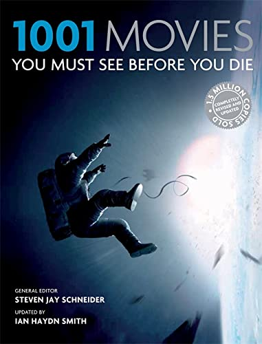 1001: Movies You Must See Before You Die by Steven Jay Schneider