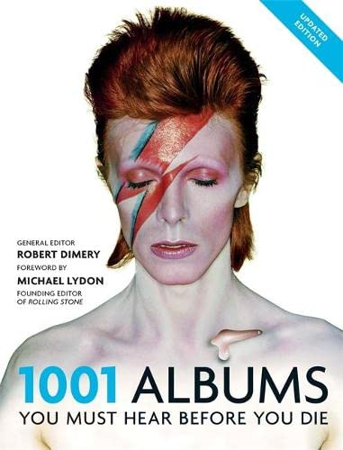 1001 Albums You Must Hear Before You Die By Robert Dimery
