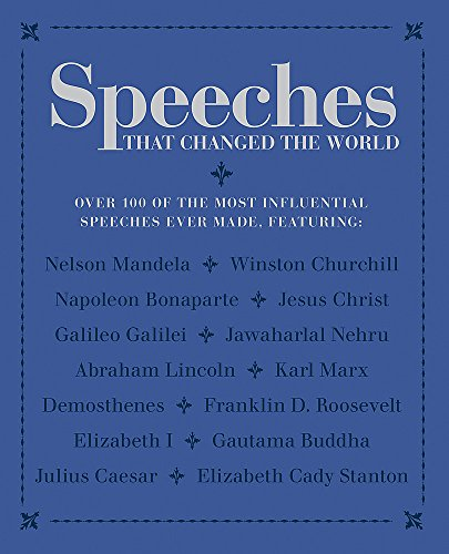 Speeches that Changed the World by