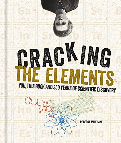 Cracking the Elements (Cracking Series) By Rebecca Mileham