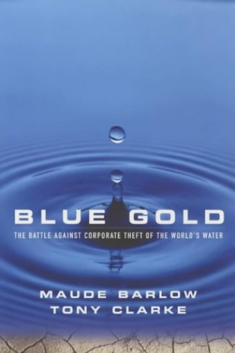Blue Gold By Maude Barlow