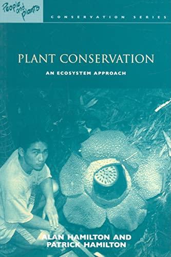 Plant Conservation By Alan Hamilton