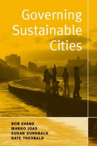 Governing Sustainable Cities by Bob Evans