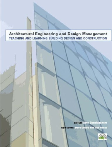 Teaching and Learning Building Design and Construction By David Dowdle
