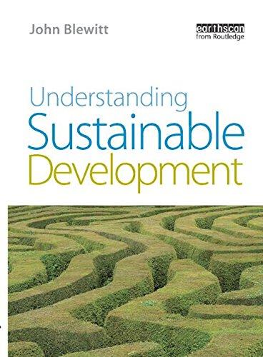 Understanding Sustainable Development By John Blewitt (Aston University, UK)