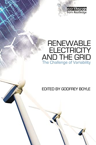 Renewable Electricity and the Grid By Edited by Godfrey Boyle