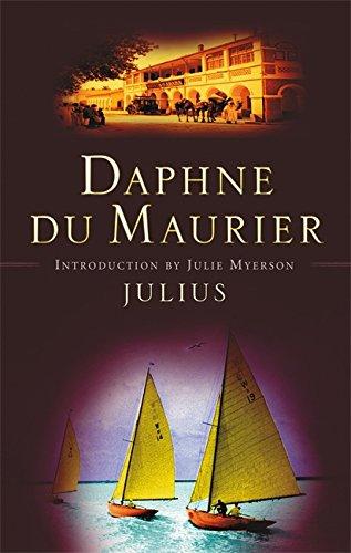 Julius By Daphne Du Maurier
