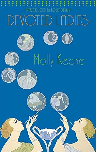 Devoted Ladies by Molly Keane