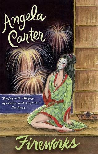 Fireworks by Angela Carter