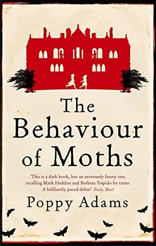 The Behaviour Of Moths By Poppy Adams